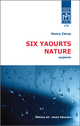 Six yaourts nature De Henry Carey - Éditions AO - André Odemard