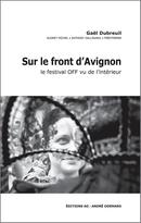 Sur le Front d'Avignon - Gaël Dubreuil - Éditions AO - André Odemard