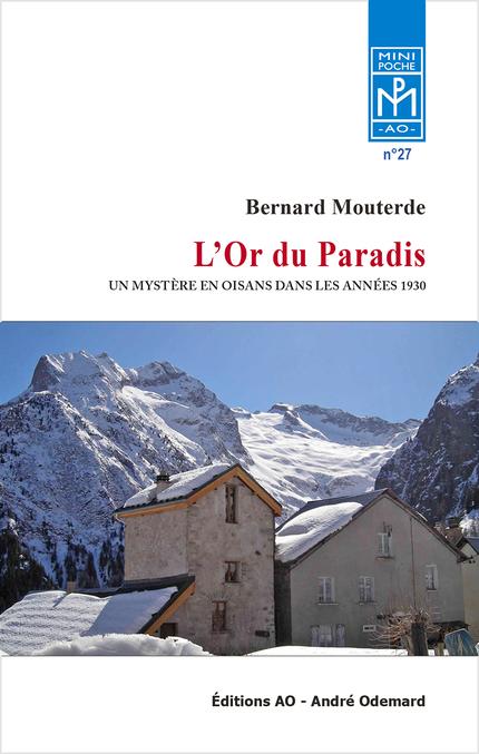 L'Or du Paradis - Bernard Mouterde - Éditions AO - André Odemard