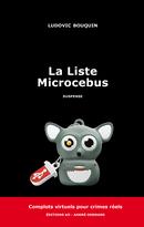 La Liste Microcebus - Ludovic Bouquin - Éditions AO - André Odemard