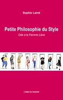 Petite Philosophie du Style - Sophie Lainé - L'Âme du Rasoir