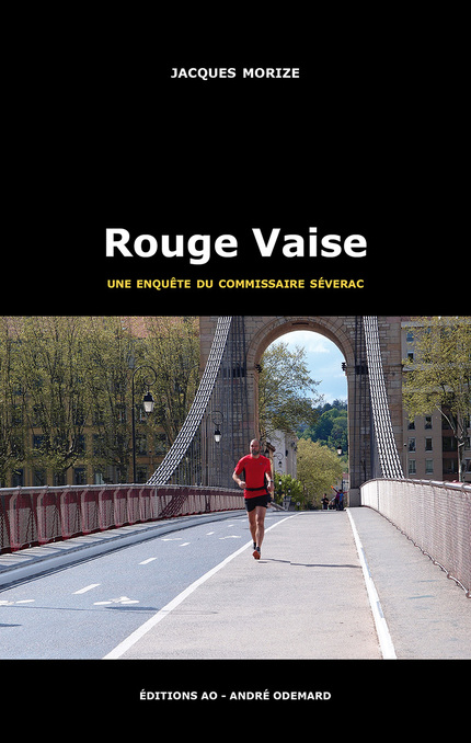 Rouge Vaise - Jacques Morize - Éditions AO - André Odemard