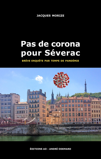 Pas de corona pour Séverac - Jacques Morize - Éditions AO - André Odemard