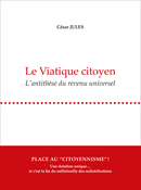 Le Viatique citoyen - César Jules - Guy Boffard