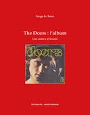 The Doors : l'album, une notice d'écoute - Serge de Bono - Éditions AO - André Odemard